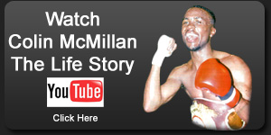 Colin McMillan The Life Story